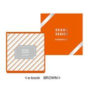 BEAMS CATALOG GIFT e‐book Brown(ブラウン)